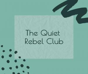 quiet rebel club